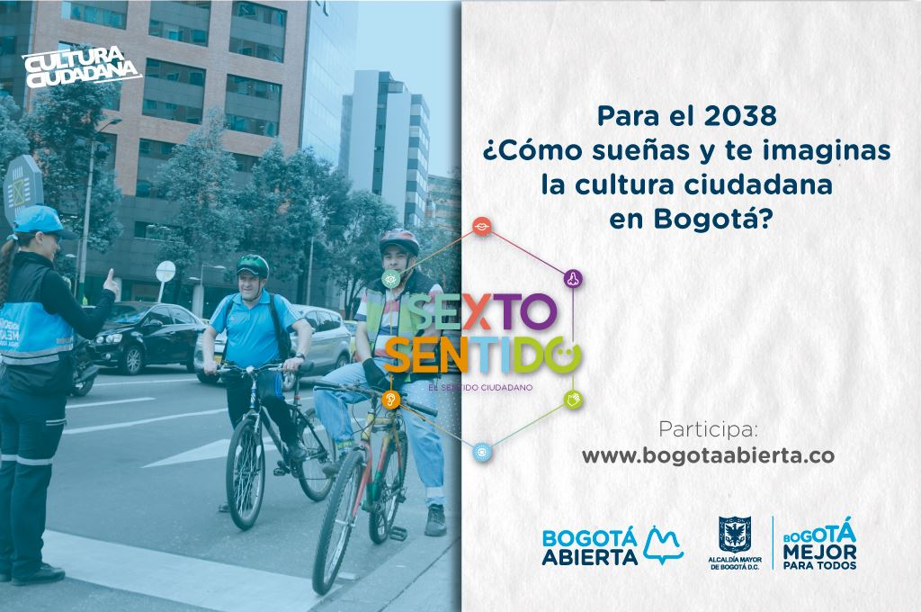 Para el 2038 ¿Cómo sueñas y te imaginas la cultura ciudadana en Bogotá?