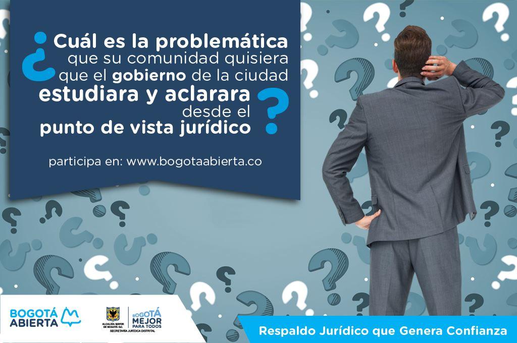 ¿Cuál es la problemática que su comunidad quisiera que el gobierno  aclarara desde el punto de vista jurídico?