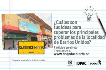 ¿Cuáles son tus ideas para superar los principales problemas de la localidad de Barrios Unidos?